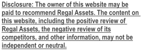 Disclosure required by Regal Assets