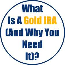 What Is Gold IRA (And Why You Need It)?