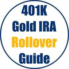 401K Gold IRA Rollover Guide