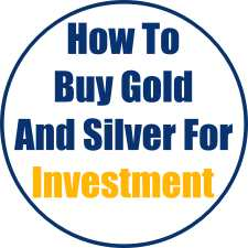 How To Buy Gold And Silver For Investment: 4 Things To Consider