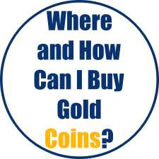Where and How Can I Buy Gold Coins?